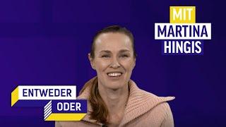 Martina Hingis schaut gerne gutes Tennis | Entweder/Oder | Folge 3
