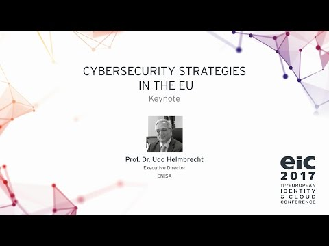 Prof. Dr. Udo Helmbrecht - Cybersecurity Strategies in the E