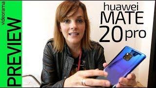 Huawei Mate 20 Pro primeras impresiones -3 cámaras y SUPER pantalla-