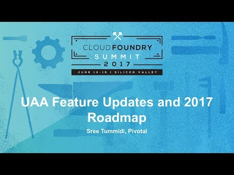 Uaa Feature Updates And Roadmap