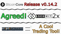 Segwit2x Is Agreed / BTC Core 0.14.2 Released / Trade BTC With Insurance! (The Cryptoverse #285)