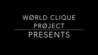 World Clique Project: Not Today