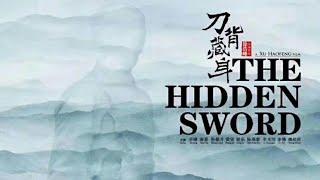 Скрытый клинок (2019) Трейлер Китайского боевика