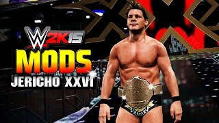 WWE 2K15 PC Mods : Chris Jericho Mod - Wrestlemania XXVI & Custom Theme