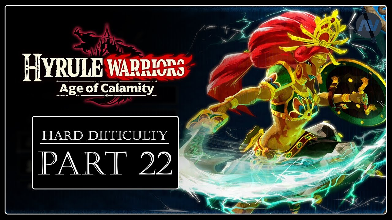 Recommended Level 22 Hyrule Warriors Age Of Calamity Hard Difficulty Youtube