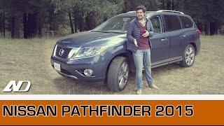 Nissan Pathfinder 2015 - Practicidad y confianza