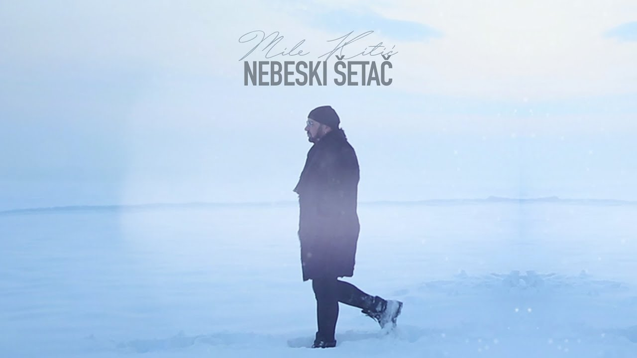 Mile Kitic - Nebeski setac - (OFFICIAL VIDEO 2019)