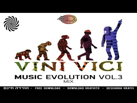 Vini Vici Mix - Music Evolution Vol. 3 | FREE DOWNLOAD