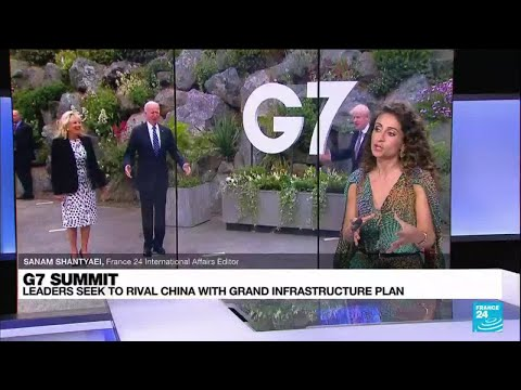 G7 Summit: leaders seek to rival China with grand infrastructure plan