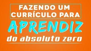 FAZENDO CURRÍCULO PARA JOVEM APRENDIZ