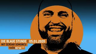 Die Blaue Stunde #137 vom 05.01.2020 mit Serdar und Uhrmachermeister Philipp