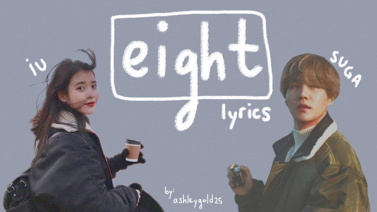 IU + Prod. & Ft. Suga - 'Eight (에잇)' [Han|Rom|Eng lyrics]
