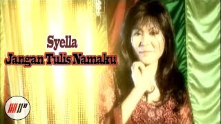 Video Syella - Jangan Tulis Namaku - Official Version download MP3, 3GP, MP4, WEBM, AVI, FLV Juli 2018