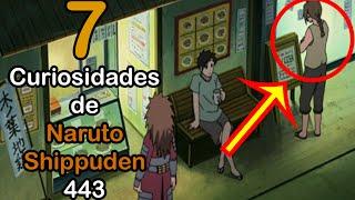 7 CURIOSIDADES de NARUTO SHIPPUDEN 443 | Dash Aniston