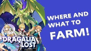 DRAGALIA LOST - WHERE AND WHAT TO FARM! BEGINNER/INTERMEDIATE GUIDE