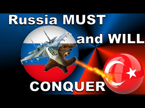 Russia Must Conquer Turkey and ally itself with Eastern Europe