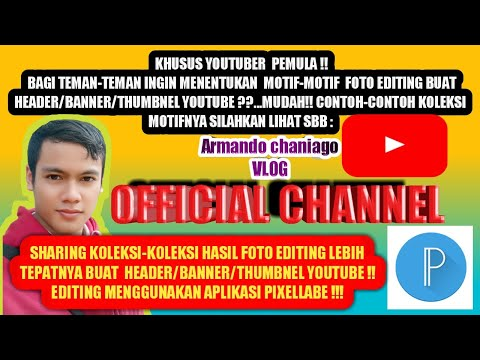 pixellab-membuat-3d-editing-foto-header-youtube-praktis-youtuber-pemula!!!