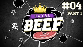 Royal Beef  | #4 | Bomberman | 24.05.2015 | Part 1