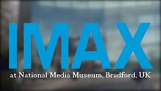 IMAX 15/70 at the National Media Museum, Bradford, UK