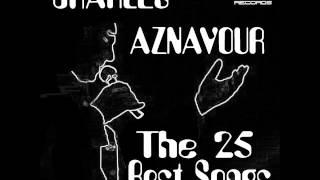 "Charles Aznavour ""Quand tu m"