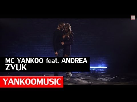 MC YANKOO feat. ANDREA - ZVUK (Official Video)