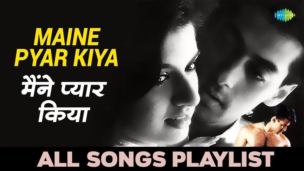 Hindi movie maine pyar kiya audio song