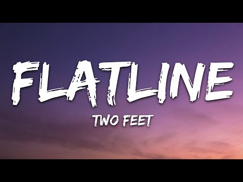 Two Feet - Flatline