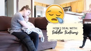 How I Deal with Toddler Tantrums