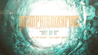 Video Memphis May Fire - Out Of It download MP3, 3GP, MP4, WEBM, AVI, FLV Desember 2017