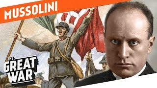 From Socialist to Fascist - Benito Mussolini in World War 1 I WHO DID WHAT IN WW1?