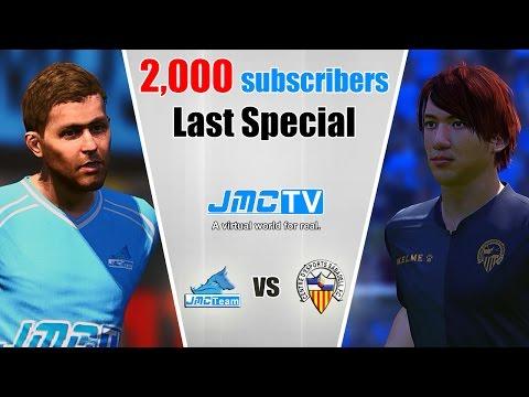 2,000 Subscribers Last Special | jmc Team vs. CE Sabadell | Pro Evolution Soccer 2015 (PES 2015)