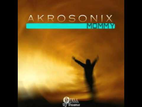 AkroSonix - Mommy (Original Mix)