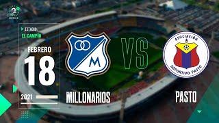 EN VIVO | #Millonarios Vs. #Pasto #LigaBetPlay