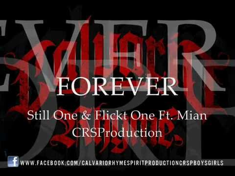 Forever - Still One & Flickt One Ft. Mian CRSProduction