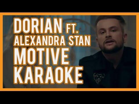 Dorian feat Alexandra Stan-Motive Karaoke & Versuri