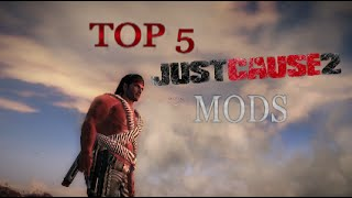 Top 5 Just Cause 2 Mods