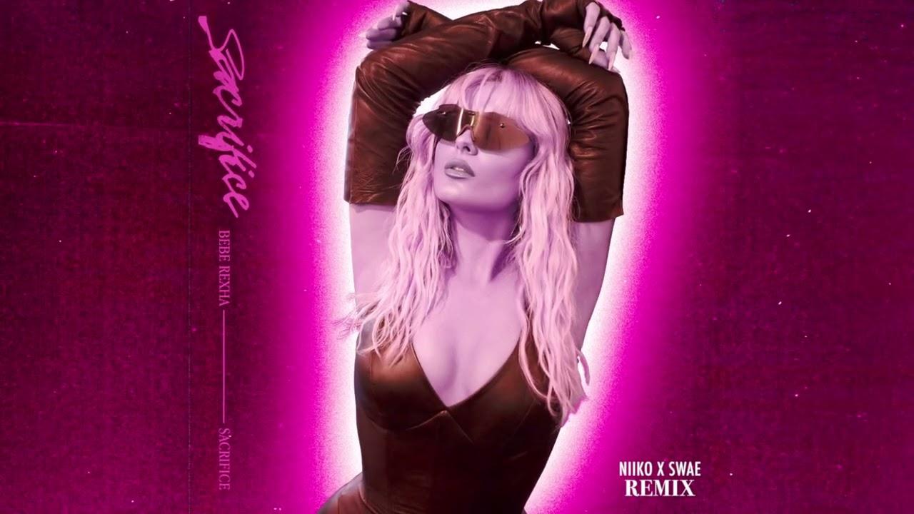Bebe Rexha - Sacrifice (Niiko x SWAE Remix) [Official Audio]