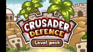 Crusader Defense 2 Full Gameplay Walkthrough