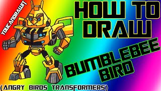How To Draw Bumblebee Bird from Angry Birds Transformers ✎ YouCanDrawIt ツ 1080p HD