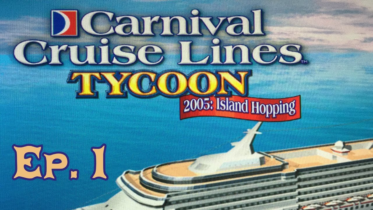 Carnival Cruise Line Tycoon Episode YouTube - Cruise ship tycoon