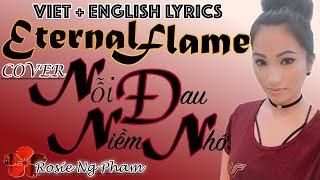 ETERNAL FLAME/Nỗi Đau Niềm Nhớ  VIET + ENGLISH LYRICS COVER 