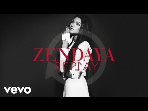 Zendaya - Replay (Audio)
