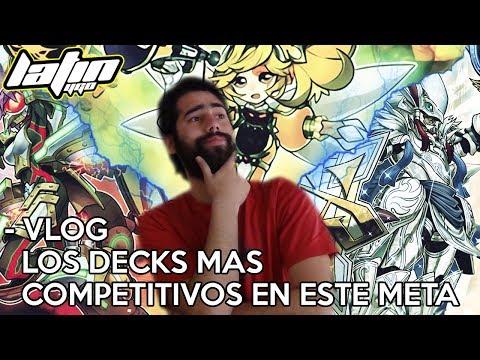"""Vlog - """"LOS DECKS mas COMPETITIVOS en este METAGAME Febrero 2018"""" (Latin YGO)"""
