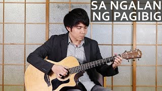 Sa Ngalan Ng Pagibig - December Avenue (heartfelt fingerstyle guitar cover)