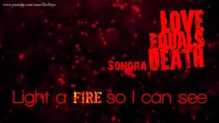 Love Equals Death - Sonora [HD] [LYRICS]