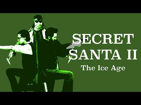 Secret Santa II: The Ice Age