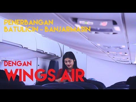Penerbangan dengan Wings Air Route Batulicin ke Banjarmasin