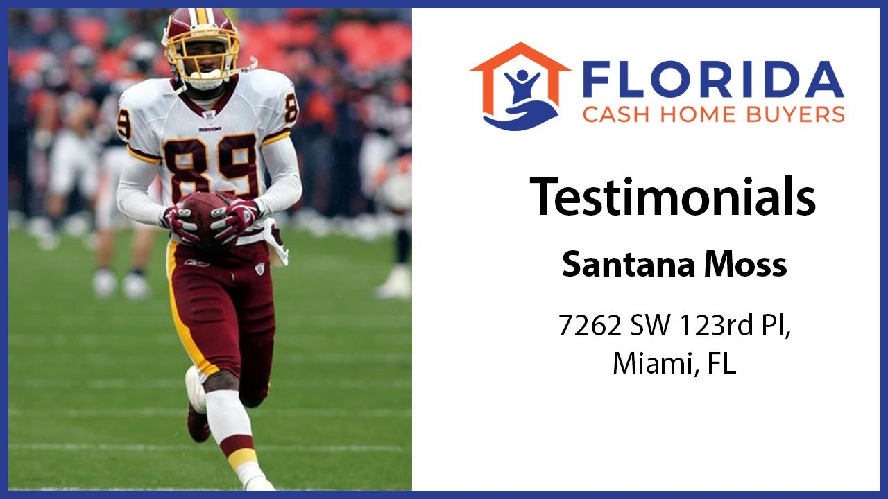 How Santana Moss Sold His Florida House Fast & Easy With FL Cash Home Buyers!
