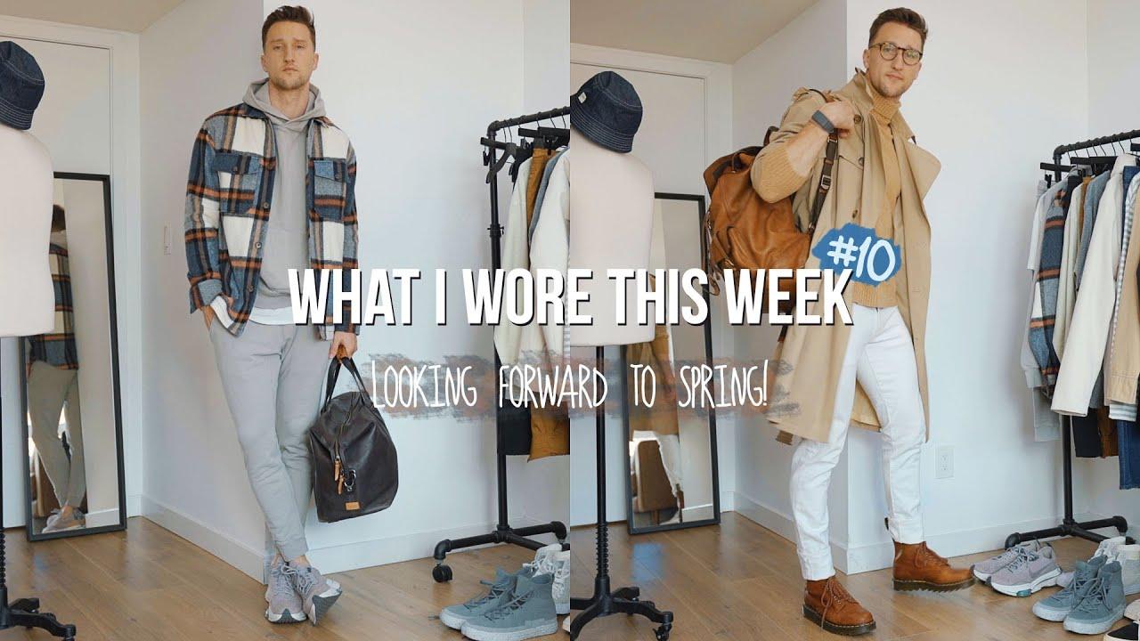 What I Wore This Week #10   Transitioning to Spring 2021 Men's Fashion