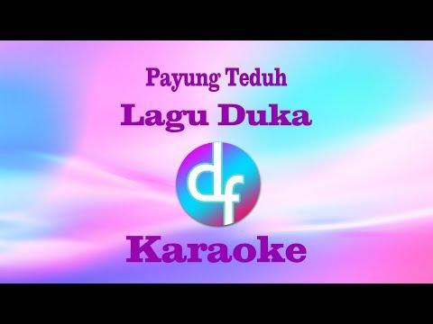Lagu Duka - Payung Teduh (Karaoke/Lirik/Instrumental)